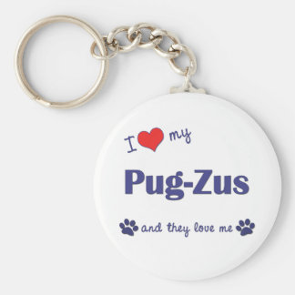I Love My Pug-Zus (Multiple Dogs) Basic Round Button Key Ring