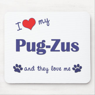 I Love My Pug-Zus (Multiple Dogs) Mouse Mat
