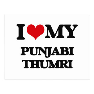 I Love My PUNJABI THUMRI Post Card