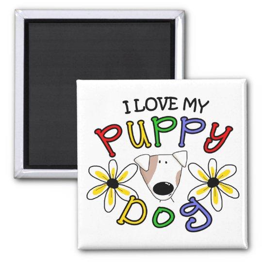 I Love My Puppy Dog Magnet