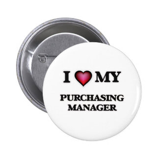 I love my Purchasing Manager 6 Cm Round Badge