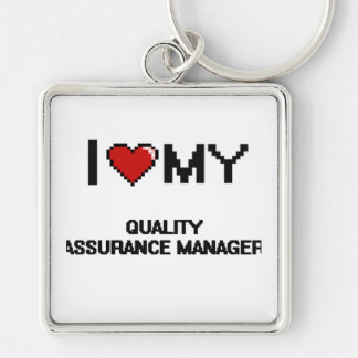I love my Quality Assurance Manager Silver-Colored Square Key Ring