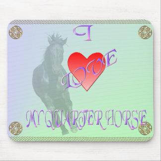 I Love My Quarter Horse Mousepad