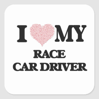 I love my Race Car Driver (Heart Made from Words) Square Sticker