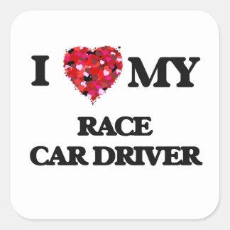 I love my Race Car Driver Square Sticker