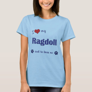 I Love My Ragdoll (Male Cat) T-Shirt