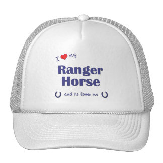 I Love My Ranger Horse Male Horse Hats