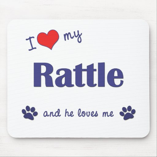 I Love My Rattle (Male dog) Mouse Mat