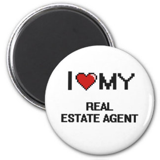 I love my Real Estate Agent 6 Cm Round Magnet