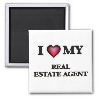 I love my Real Estate Agent Square Magnet