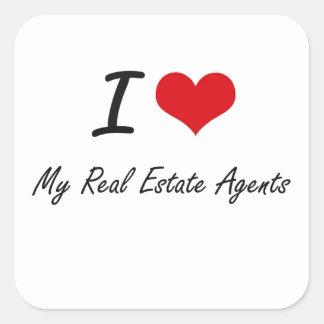 I Love My Real Estate Agents Square Sticker