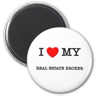 I Love My REAL ESTATE BROKER Magnets