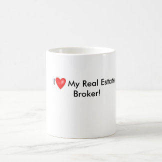 I Love My Real Estate Broker Mug