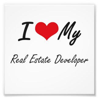 I love my Real Estate Developer Photo Print