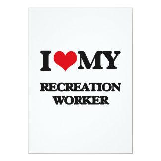 "I love my Recreation Worker 5"" X 7"" Invitation Card"