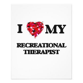 I love my Recreational Therapist 11.5 Cm X 14 Cm Flyer