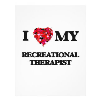 I love my Recreational Therapist 21.5 Cm X 28 Cm Flyer