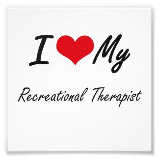 I love my Recreational Therapist Photo