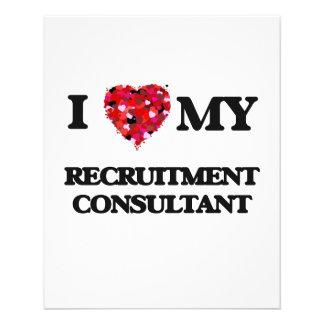 "I love my Recruitment Consultant 4.5"" X 5.6"" Flyer"