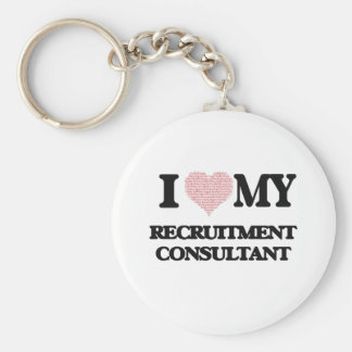 I love my Recruitment Consultant (Heart Made from Basic Round Button Key Ring