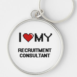 I love my Recruitment Consultant Silver-Colored Round Key Ring