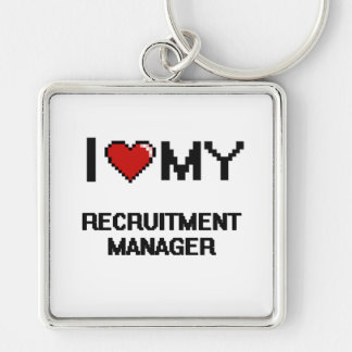 I love my Recruitment Manager Silver-Colored Square Key Ring