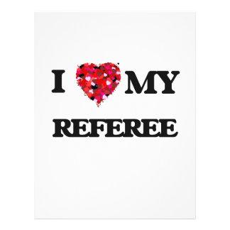 I love my Referee 21.5 Cm X 28 Cm Flyer