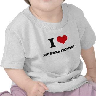 I Love My Relationship Tshirts