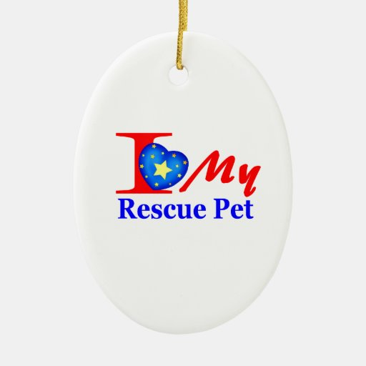 """I Love My Rescue Pet """"Heroes4Rescue"""" Ornament"""