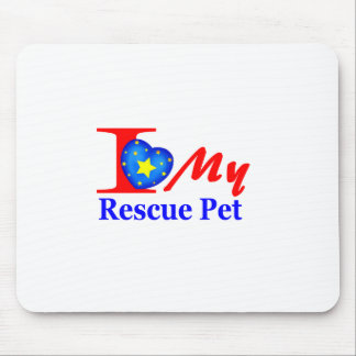 I Love My Rescue Pet Heroes4Rescue Mousepad
