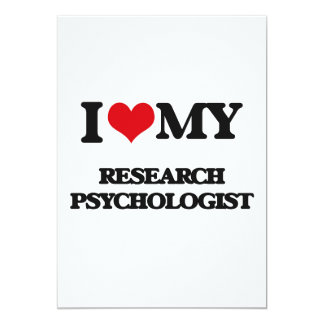 I love my Research Psychologist Card
