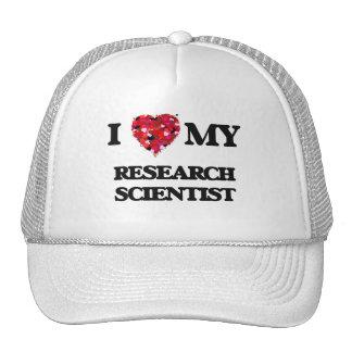 I love my Research Scientist Trucker Hat