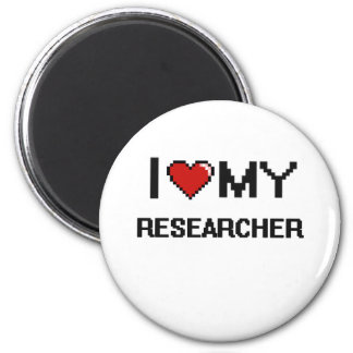 I love my Researcher 6 Cm Round Magnet