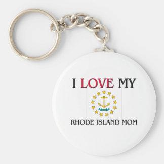 I Love My Rhode Island Mom Key Ring