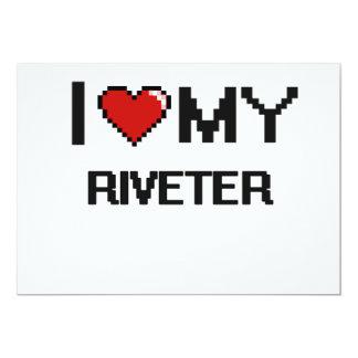 "I love my Riveter 5"" X 7"" Invitation Card"