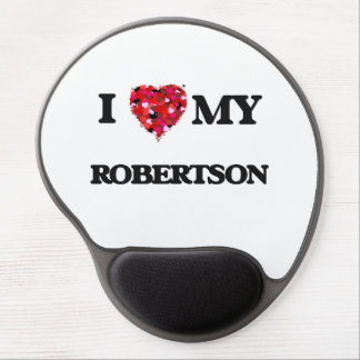 I Love MY Robertson Gel Mouse Pad