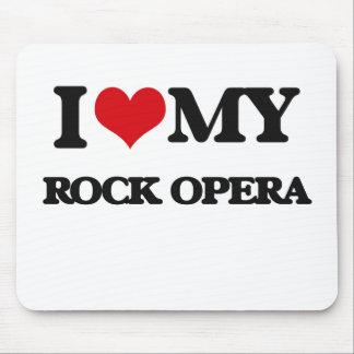 I Love My ROCK OPERA Mouse Pad