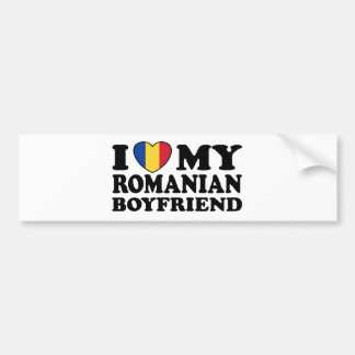 I Love My Romanian Boyfriend Bumper Sticker