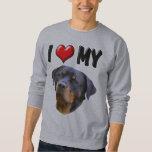 I Love My Rottweiler 3 Pull Over Sweatshirt