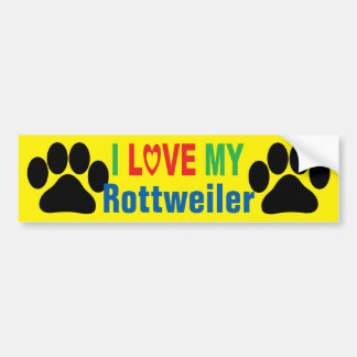 I Love My Rottweiler Bumper Sticker