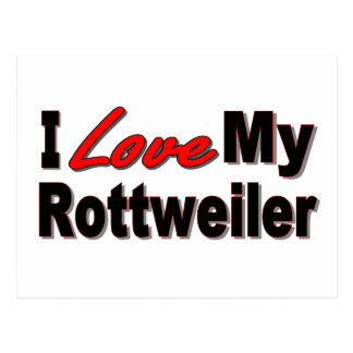 I Love My Rottweiler Dog Gifts and Apparel Postcard