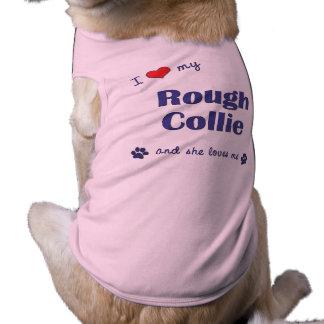 I Love My Rough Collie Female Dog Pet Tee Shirt