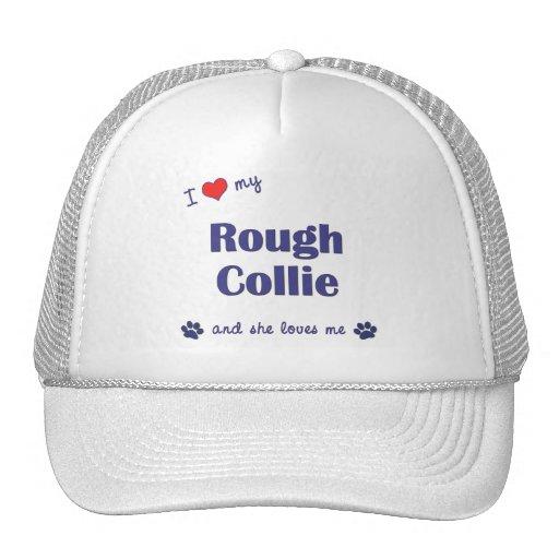 I Love My Rough Collie (Female Dog) Hat