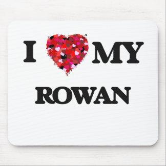 I love my Rowan Mouse Pad