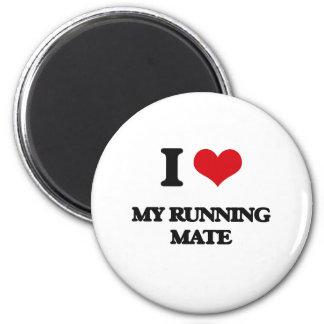 I Love My Running Mate Fridge Magnet