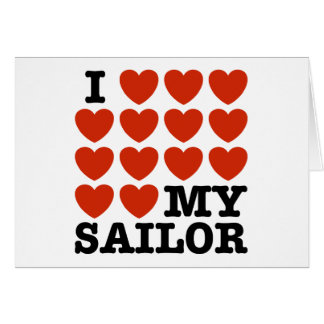 I Love My Sailor Greeting Card