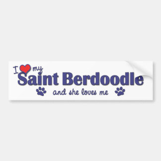 I Love My Saint Berdoodle (Female Dog) Bumper Stickers