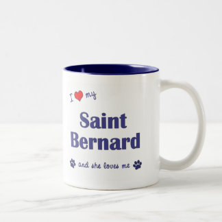 I Love My Saint Bernard (Female Dog) Two-Tone Coffee Mug