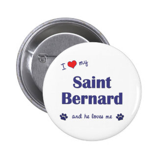 I Love My Saint Bernard (Male Dog) 6 Cm Round Badge