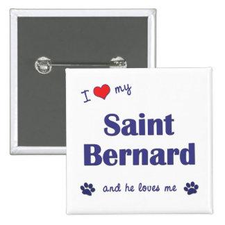 I Love My Saint Bernard Male Dog Pins